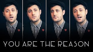 You Are the Reason - A Cappella - Calum Scott & Leona Lewis - Nick Pitera (cover)