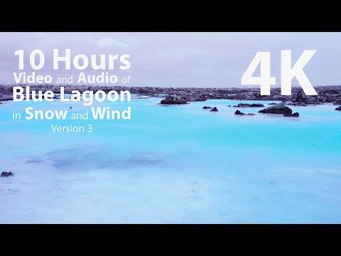 4K HDR 10 hours - Blue Lagoon in Snow with Wind audio - rela