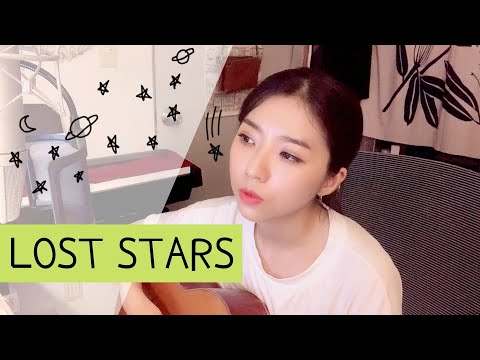 [Cover By Stella Jang] Lost Stars (from Begin Again)