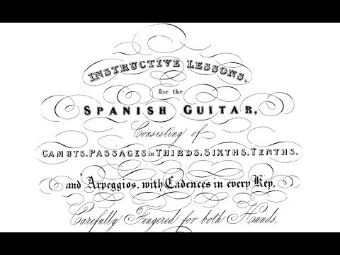 Instructive Lessons for the Spanish Guitar: Felix Horetzky (1796-1870)