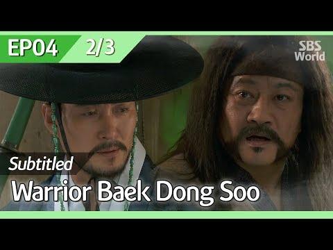 [CC/FULL] Warrior Baek Dong Soo EP04 (2/3) | 무사백동수