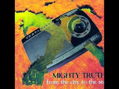 Mighty Truth: From The City To The Sea