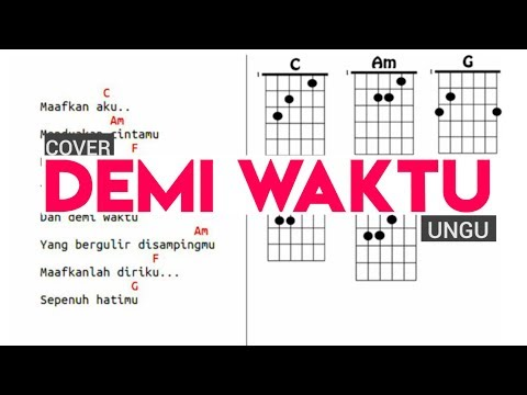 Cover Ungu - Demi Waktu Full Diagram Chord