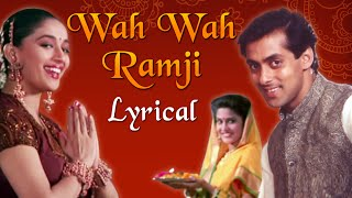 Wah Wah Ramji Full Song With Lyrics | Hum Aapke Hain Koun | Salman Khan & Madhuri Dixit