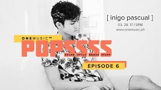 One Music Popssss with Inigo Pascual | S01E06