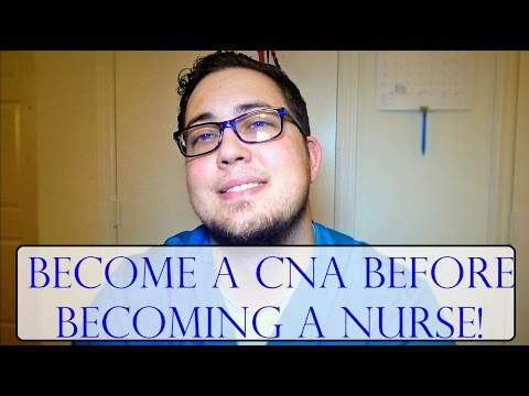 Become a CNA Before Becoming a Nurse