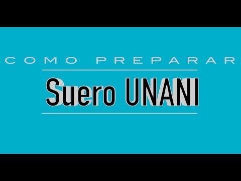 Como preparar suero Unani correctamente