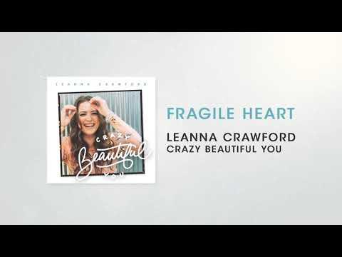 Leanna Crawford - Fragile Heart (Audio)
