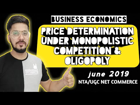 Monopolistic Competition And Oligopoly- Price Determination | NET Commerce