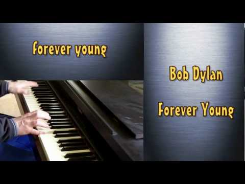 Forever Young - Bob Dylan with lyrics piano cover