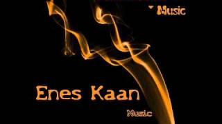 Enes Kaan - Sie ist Weg 2010