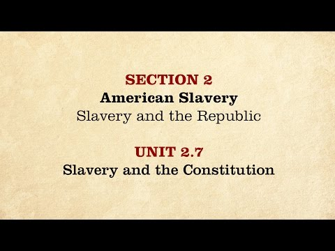 MOOC | Slavery and the Constitution | The Civil War and Reconstruction, 1850-1861 | 1.2.7