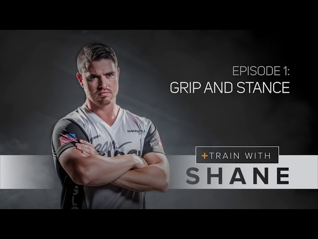 Train with Shane - Episode 1 - Grip and Stance