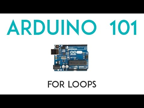 Arduino Lesson 9 - For Loops