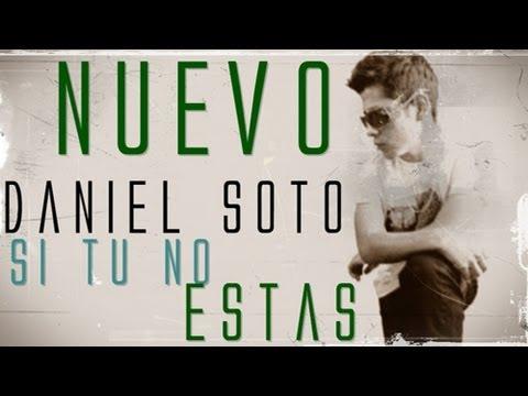Si tu no estas - Daniel Soto Nuevo Electro Prod by @danielsoto_ds
