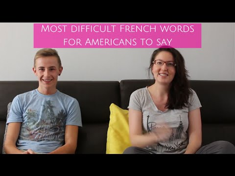 Most difficult French words for Americans to say