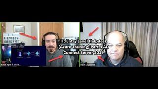 IT: Entry Level Helpdesk (Azure Training) Part 3 AD Connect Server 2019