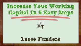 Increase Your Working Capital In 5 Easy Steps
