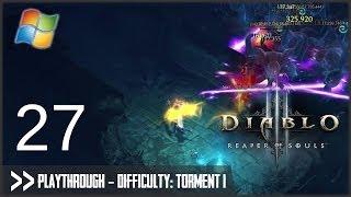 Diablo 3: Reaper of Souls (PC) - Pt.27 [Difficulty Torment I]