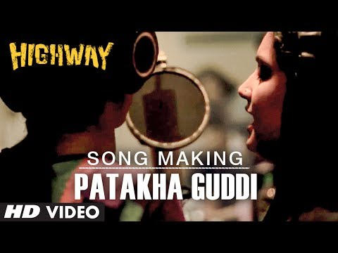 Patakha Guddi Song Making Highway Nooran Sisters | AR Rahman | Alia Bhatt, Randeep Hooda Mp3