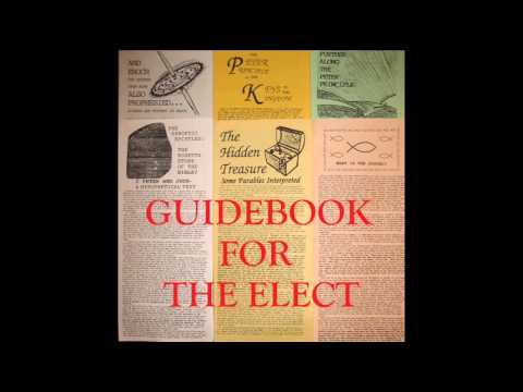 Guidebook For The Elect (ENTIRE SERIES)
