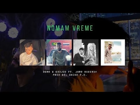 Download D E M O ❌ ERDJOO ❌ Chiko.T.D. ❌ Joro Rosenov   Nqmam Vreme - Нямам Време Cover   Official Video 2021