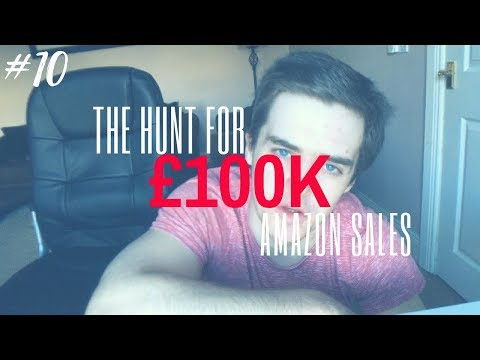 Trying New Strategies & My Current Goals: Amazon FBA UK | Hunt For 100K #10