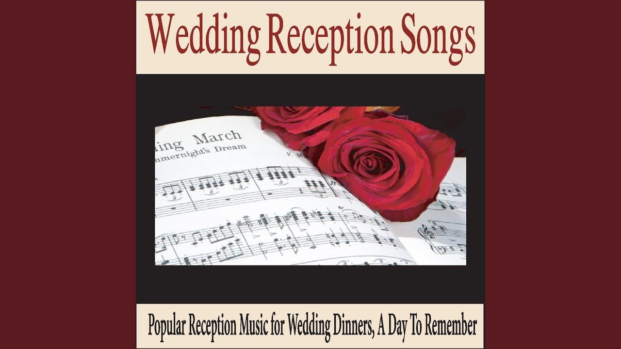 Popular Wedding Reception Songs | Canon In D Wedding Dinner Music Youtube