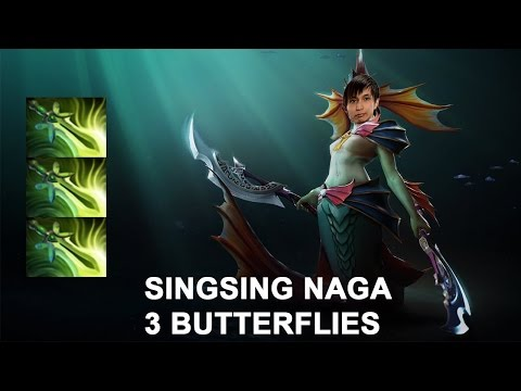 Singsing Dota 2 - Naga with 3 butterfly - EZzzzz game of my life!