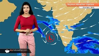 Weather Forecast for November 21: Rainfall in Chennai gains strength
