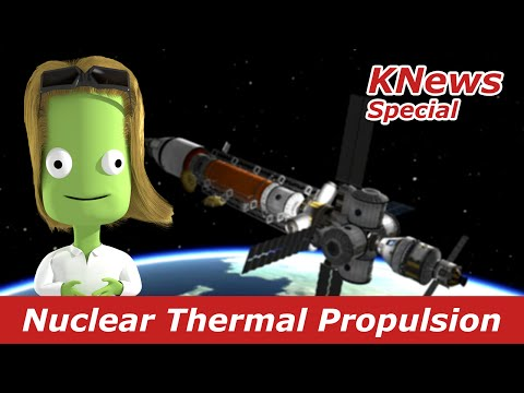 Nuclear Thermal Propulsion to Mars Special | KNews #21