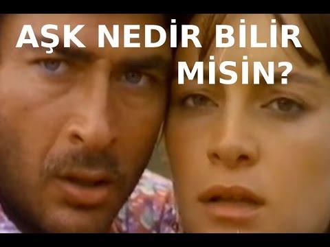 Sen Aşk Nedir Bilir misin? - Türk Filmi