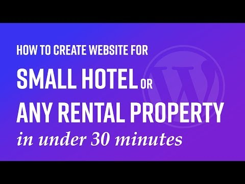 How To Create Website For Your Small Hotel Or Any Rental Property In Minutes