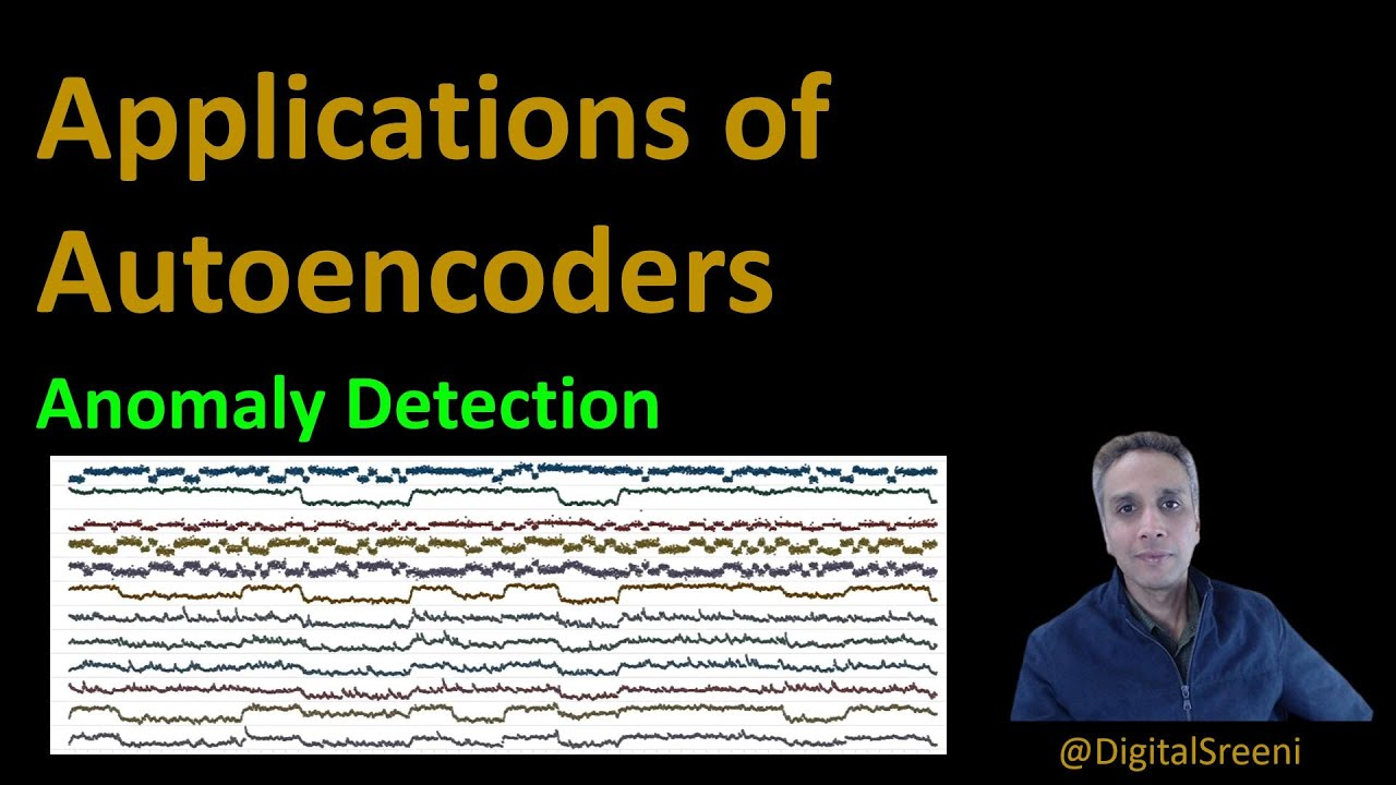 Applications of Autoencoders - Anomaly Detection