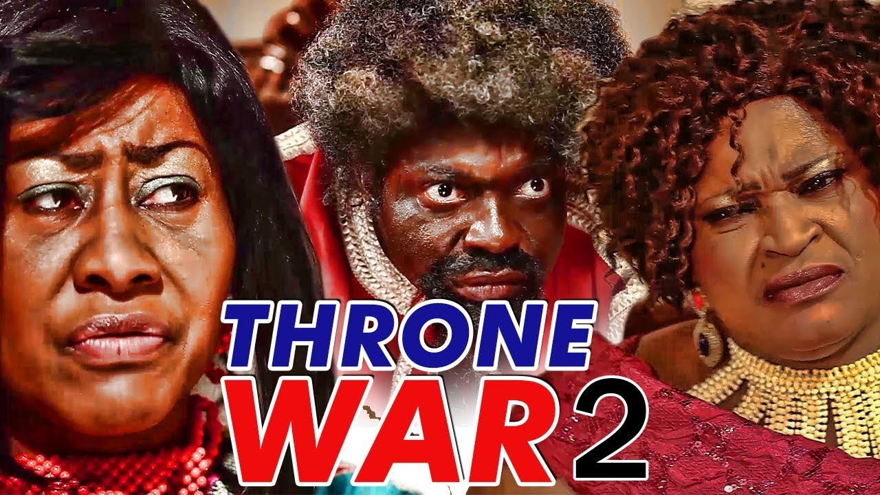 Download THRONE WAR 2 - LATEST 2017 NIGERIAN NOLLYWOOD MOVIES