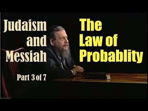 JUDAISM & MESSIAH: LAW OF PROBABILITY, Rabbi Schochet #3 of 7 (reply 2 one for israel messianic jews
