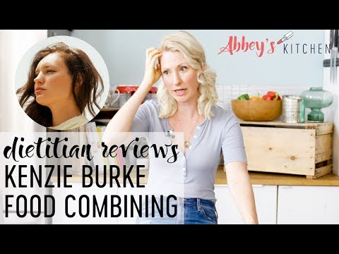 Dietitian Reviews FOOD COMBINING DIET with Kenzie Burke Health for Weight Loss