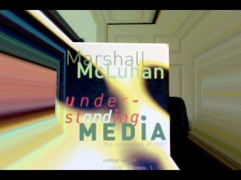 Corey Anton:  Understanding McLuhan's Understanding Media