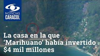 La casa en la que 'Marihuano' había invertido casi $4 mil millones para ocultar a alias 'Otoniel'