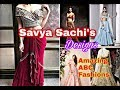 SavyaSachi's Creative Fashion Designer wear Collection