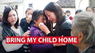 Bring My Child Home: China