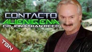 "Contacto Alienígena: DR Jonathan Reed ""¿Verdad O Mentira?"""