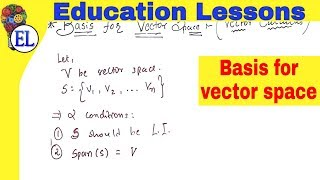 Basis for Vector Space (Vector Calculus and Linear Algebra)