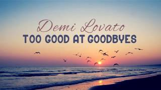 Demi Lovato Too Good At Goodbyes Sam Smith Cover