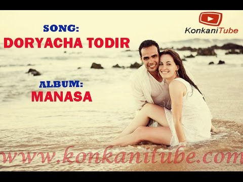 Doryacha Thodir - Konkani Romantic Song