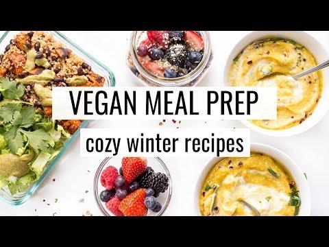 8. VEGAN MEAL PREP | Cozy Winter Recipes
