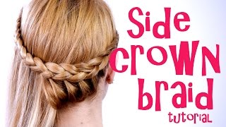 One Side Crown Braid Tutorial