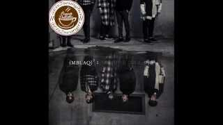 MBLAQ (엠블랙) - 괜찮아을거랑 그말 (Stop Saying It's Alright / Words That Would Make It OK)