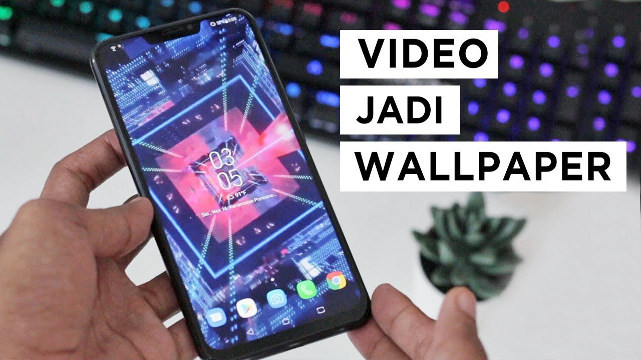 Cara Membuat Live Wallpaper Menggunakan Video Di Galeri Youtube