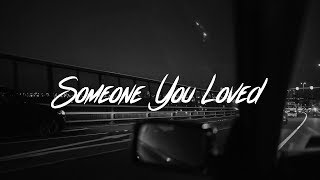 Gambar cover Lewis Capaldi - Someone You Loved (Lyrics)